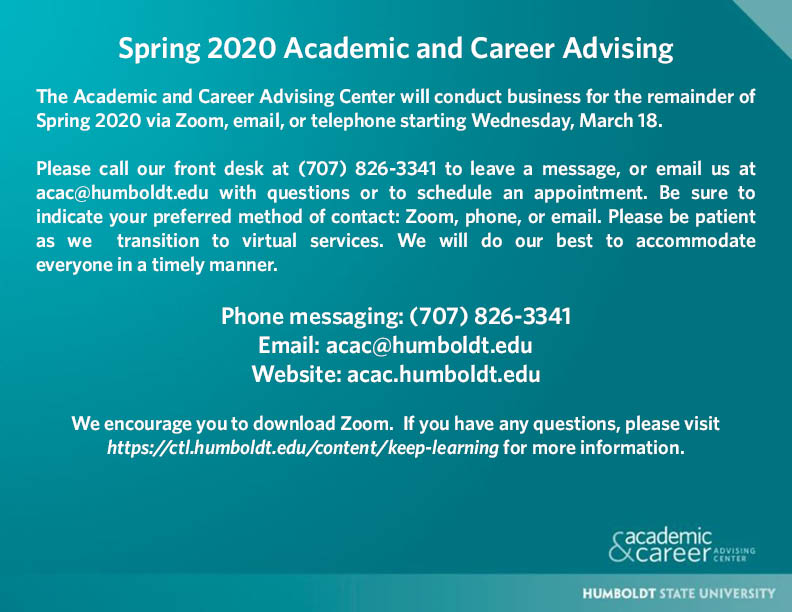 ACAC is open online call 7078263341 or email acac@humboldt.edu for info