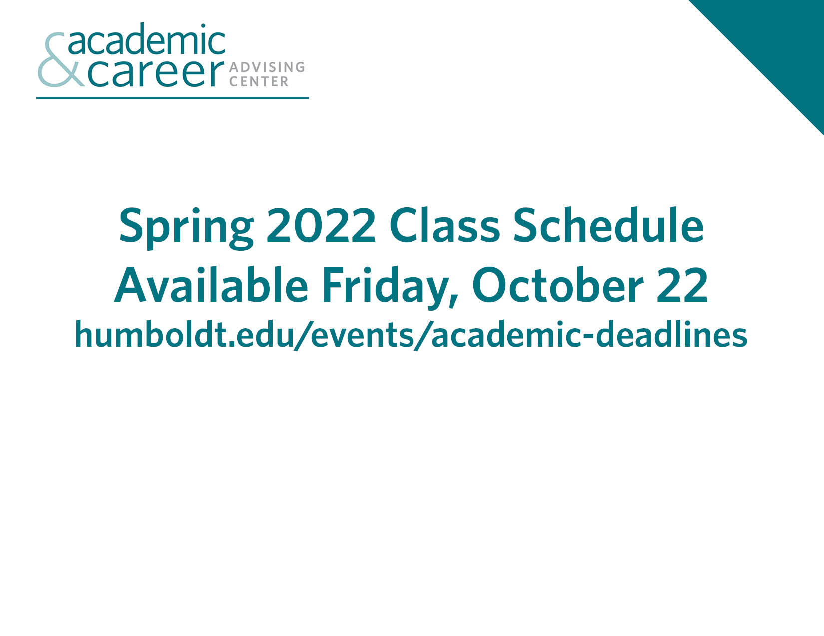 Spring 2022 Class Schedule available october 22